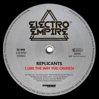 Replicants - I Like The Way You Crunch