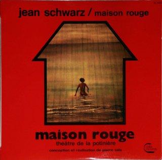 Jean Schwarz - Maison Rouge