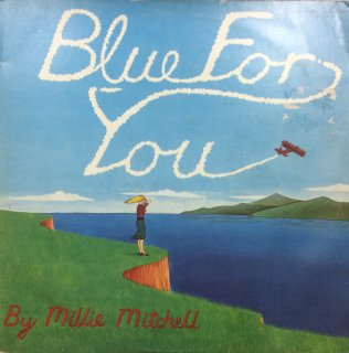 Millie Mitchell - Blue For You / Disco Melody