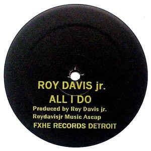 Roy Davis Jr. / Omar S Featuring DJ B-len-D - All I Do / Da-Teys