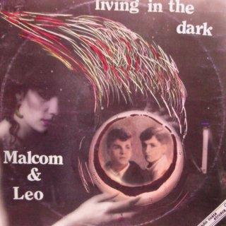 Malcom & Leo - Living In The Dark