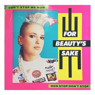 For Beauty's Sake - Don't Stop Me Now