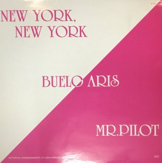 Buelo Aris - Mr. Pilot / New York, New York