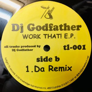 DJ Godfather - Work That! E.P.