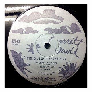 Garrett David - The Queen! Tracks Pt. 2