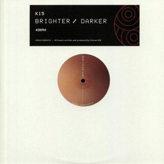 K15 - Brighter / Darker