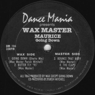 Wax Master Maurice - Going Down