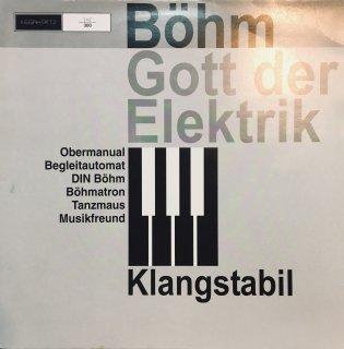Klangstabil  - Böhm Gott Der Elektrik