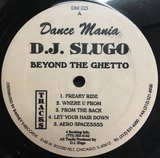 D.J. Slugo - Beyond The Ghetto