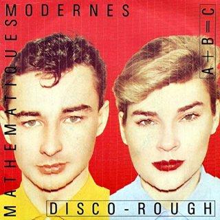 Mathematiques Modernes - Disco-Rough