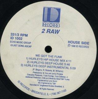 2 Raw - We Got The Funk