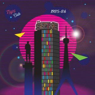 Sizike - Night Club 1985-86 (Pink)