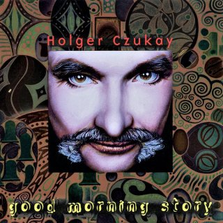 Holger Czukay - Good Morning Story