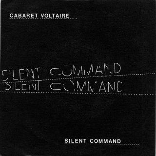 Cabaret Voltaire - Silent Command