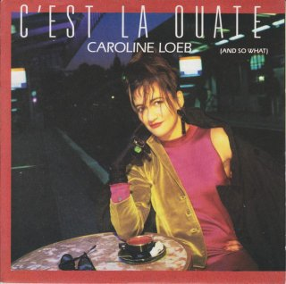 Caroline Loeb - C'Est La Ouate