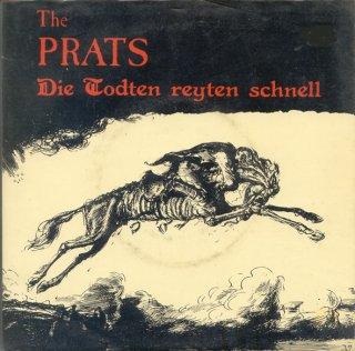 The Prats - Die Todten Reyten Schnell