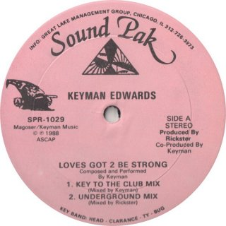 Keyman Edwards - Loves Got 2 Be Strong