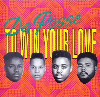Da Posse - To Win Your Love