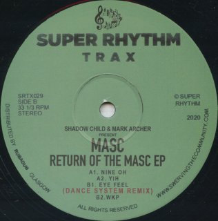 Shadow Child & Mark Archer Present Masc - Return Of The Masc EP