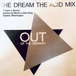 Out Of The Ordinary - The Dream (The Acid Mix)
