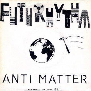 Futurhythm - Anti Matter