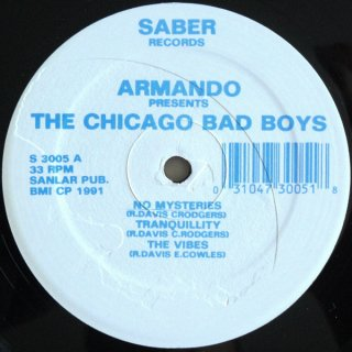 Armando Presents The Chicago Bad Boys - The Chicago Bad Boys