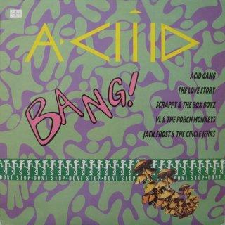 Various - Aciiid Bang!