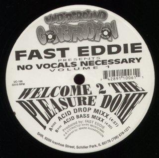 Fast Eddie - No Vocals Necessary Volume 1