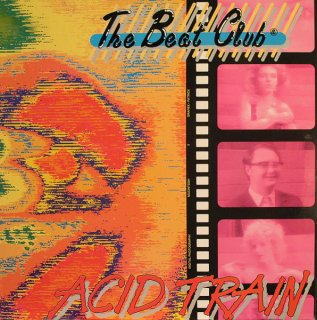 The Beat Club - Acid Train