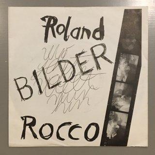 Roland Rocco - Bilder