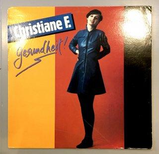 Christiane F.  - Gesundheit!