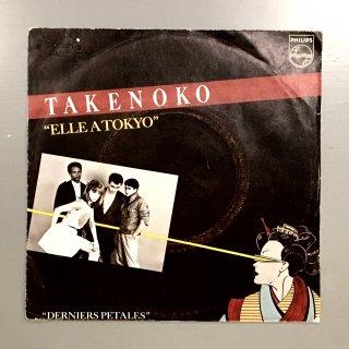 Takenoko - Elle A Tokyo