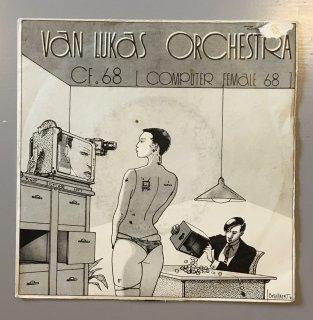 Van Lukas Orchestra - CF. 68 [Computer Female 68]