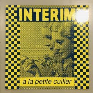 Interim - A La Petite Cuiller