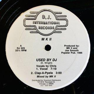 M K II -  Used By DJ