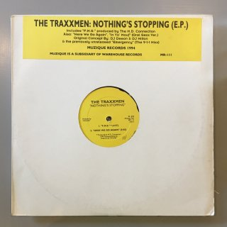 The Traxxmen - Nothing's Stopping