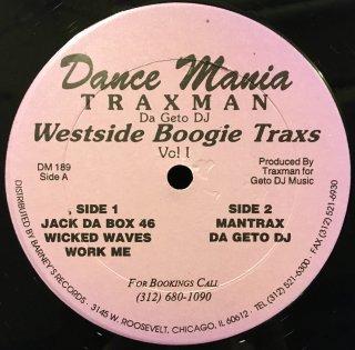 Traxman Da Geto DJ - Westside Boogie Traxs - Vol I