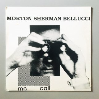 Morton Sherman Bellucci - Mc Call