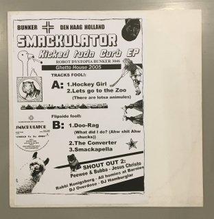 Smackulator - Kicked Tuda Curb Ep