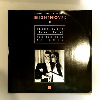 Nightmoves - Trans-Dance (Robot Rock) / You Can Take My Love