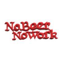 輸入ワッペン〔580-No Beer No Work 赤〕