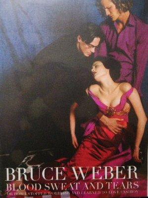 ブルース・ウェーバー 写真集 Bruce Weber Blood Sweat And Tears - ピストルブックス -海外雑誌/洋書/アートブック-