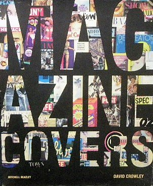 世界の雑誌 表紙デザイン「Magazine Covers」Esquire/i-D/Twen/Seventeen/VOGUE