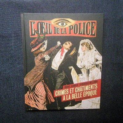 フランス・ベルエポック タブロイド「L'Oeil de la police」探偵 犯罪小説