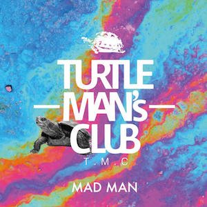 TURTLE MAN's CLUB/MAD MAN (JUNGLE, DUB STEP, BASS MUSIC MIX CD)