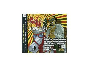 ZOVE KING Mixed by RODEM CYCLONE / なった〜るMIX