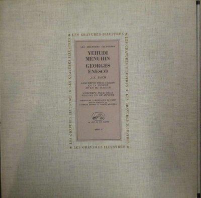 Y. メニューイン / G. エネスコ / P. モントゥー 〜 パリ音楽院 SO.  バッハ ヴァイオリン協奏曲 第1番 & 第2番 / 2つのヴァイオリンのための協奏曲