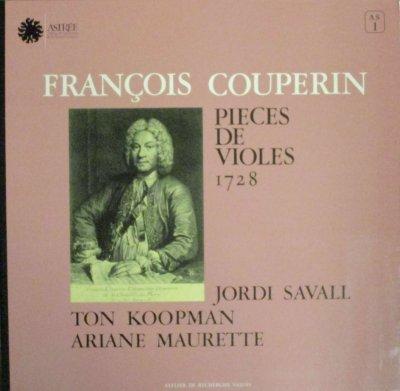J. サヴァール / T. コープマン / A. モレット   クープラン 組曲 第1番 ホ短調 / 組曲 第2番 ト長調