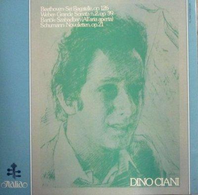 ディノ・チアーニ   ウェーバー ピアノ・ソナタ 第2番 / ベートーヴェン 6つのバガテル / シューマン 8つのノヴェレット 他 (2枚組)