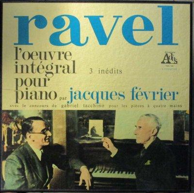 ジャック・フェヴリエ  ラヴェル ピアノ作品集 (4枚組)